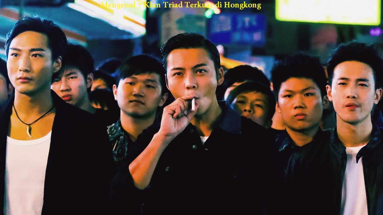 Mengenal 7 Klan Triad Terkuat di Hongkong